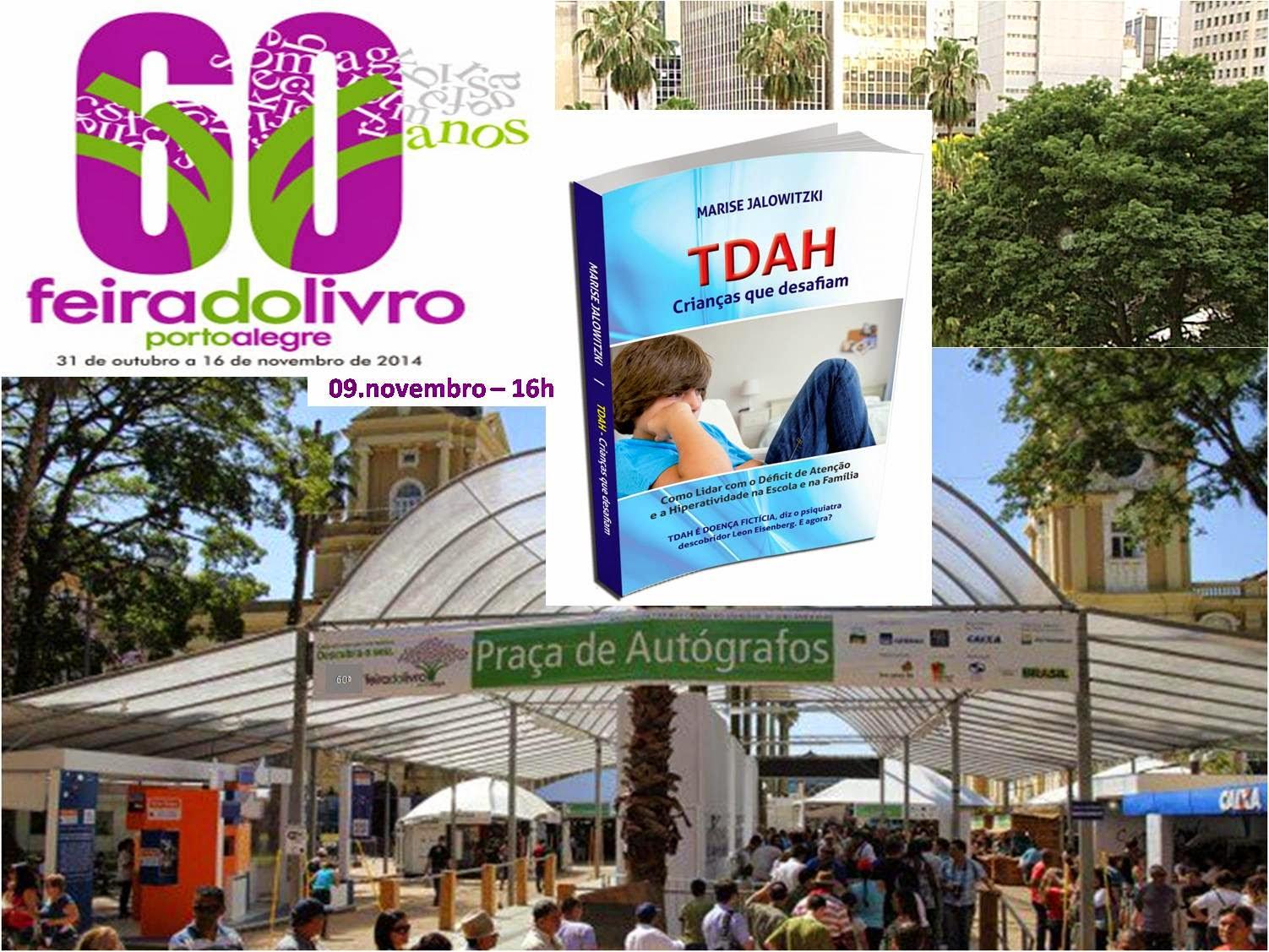 Tarde de Autógrafos - Livro TDAH Crianças que Desafiam - 60ª Feira do Livro de Porto Alegre - RS -