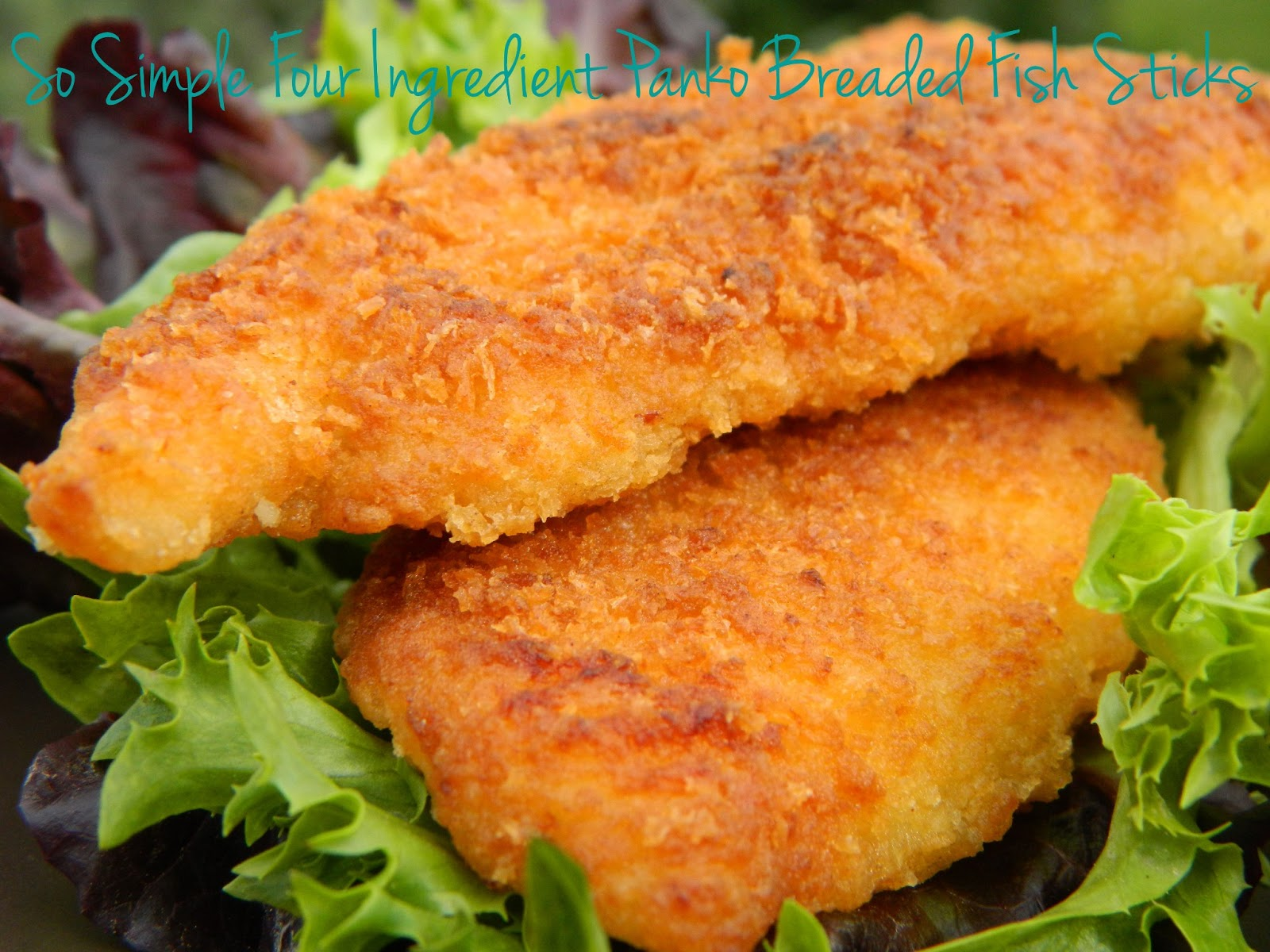 My favorite things so simple four ingredient panko for How to bread fish