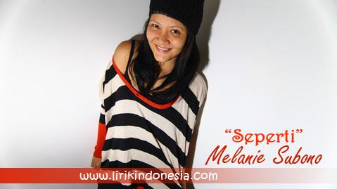 Melanie Subono Seperti