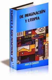 De Imaginación y Utopía