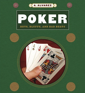 'Poker: Bets, Bluffs and Bad Beats' (2001) by Al Alvarez