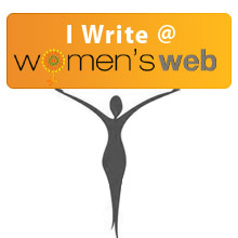 "Find ""Indywrites"" and my words on Women's Web"
