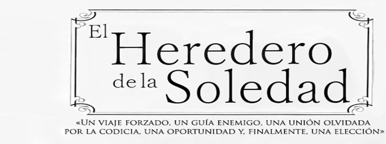 El Heredero de la Soledad