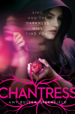 Cover Reveal: Chantress by Amy Butler Greenfield
