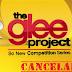 The Glee Project Está Cancelada!