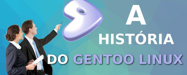 A história do Gentoo Linux