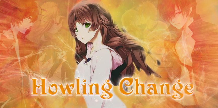 Howling Change