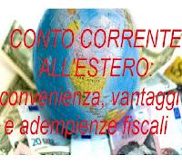 aprire conto corrente all'estero: vantaggi, controlli, tasse