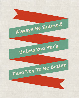 folded ribbon banner saying always be yourself unless you suck