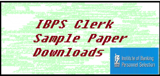 ibps clerk paper, ibps sample paper, ibps clerk model test paper