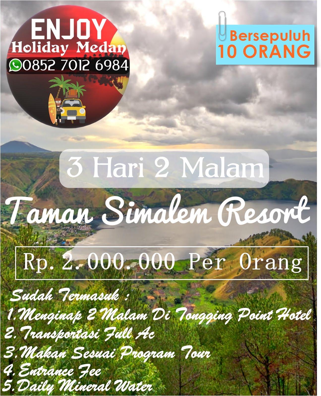 Paket Tour Taman Simalem Resort 3 Hari 2 Malam - BERSEPULUH