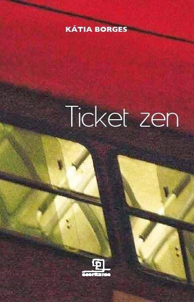 Ticket Zen - Kátia Borges