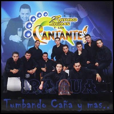 Arturo Jaimes y Los Cantantes Tumbando Caña y Mas…