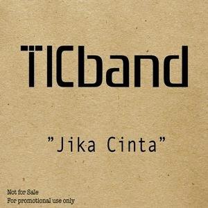 TIC Band - Jika Cinta