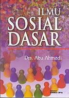 toko buku rahma: buku ILMU SOSIAL DASAR, pengarang abu ahmadi, penerbit rineka cipta