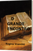 O GRANDE ENCONTRO.