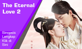 SINOPSIS The Eternal Love 2