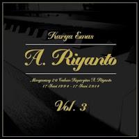 Karya Emas A. Riyanto, Vol. 3