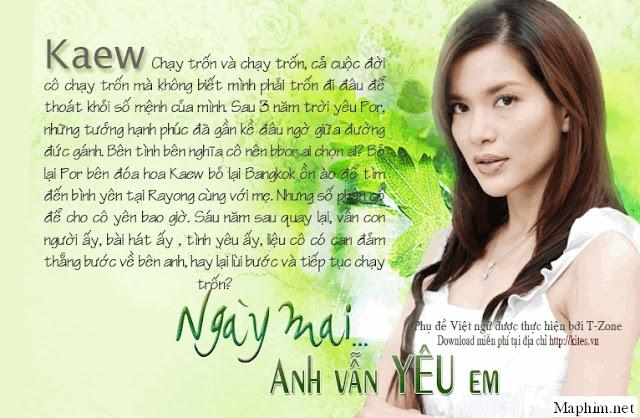 Ngày Mai Anh Vẫn Yêu Em| Proong Nee Gor Ruk Ter 2009