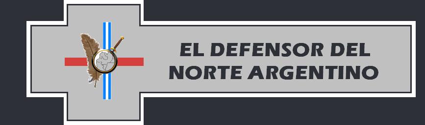 El Defensor del Norte Argentino. Prensa de Reinformación