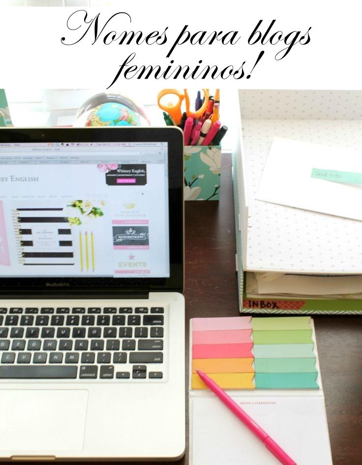 Nomes para blogs femininos