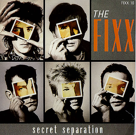 The Fixx - Secret Separation