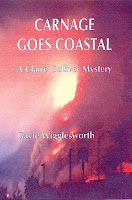 Carnage Goes Coastal, the sixth Claire Gulliver Mystery by Gayle Wigglesworth