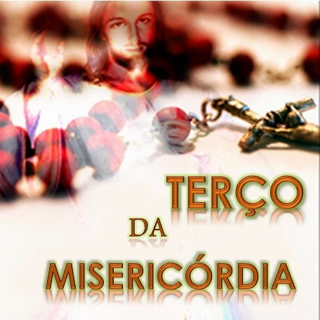Reze o Terço da Misericórdia