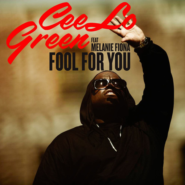 Fool For You Cee Lo Green