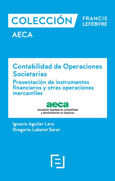 Contabilidad de operaciones societarias. Presentación de instrumentos financieros y otras operacion