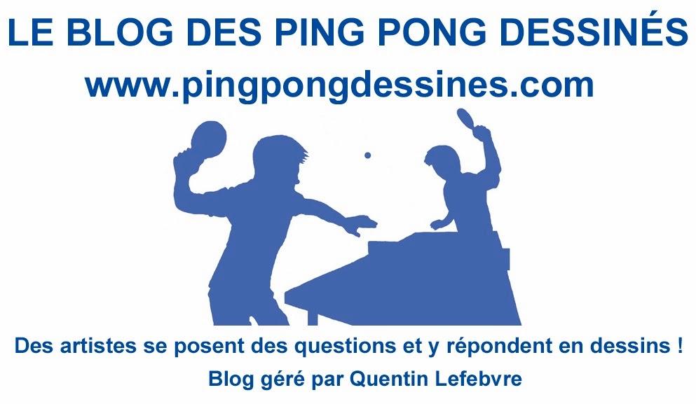 Le blog des ping pong dessinés