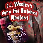 E.J. Wesley's Bury the Hatchet Blogfest