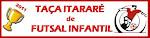 Taça Itararé de Futsal Infantil 2011