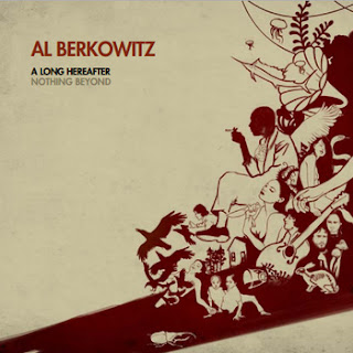 Al Berkowitz, Magical Cynical, A Long Hereafter, Nothing Beyond, Temple Records, Taliban Records, Green UFOS