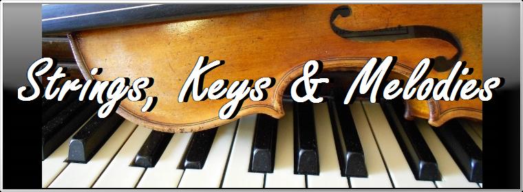 Strings, Keys and Melodies