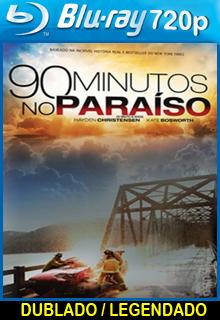 Assistir 90 Minutos no Paraíso Dublado
