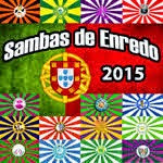 SAMBAS DE ENREDO- PORTUGAL -2015- AUDIOS