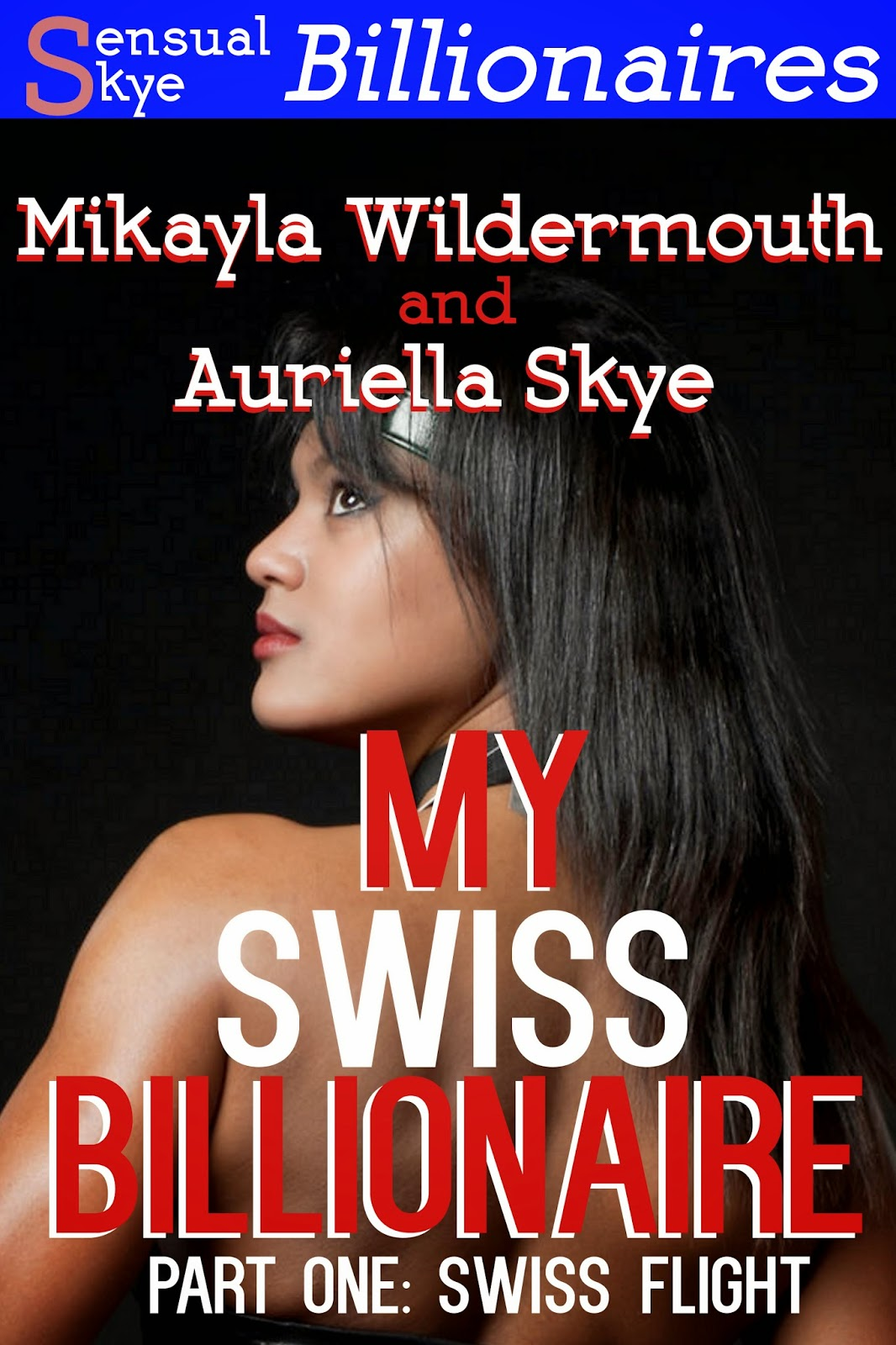 My Swiss Billionaire Part One on Amazon
