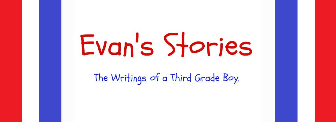Evan's Stories