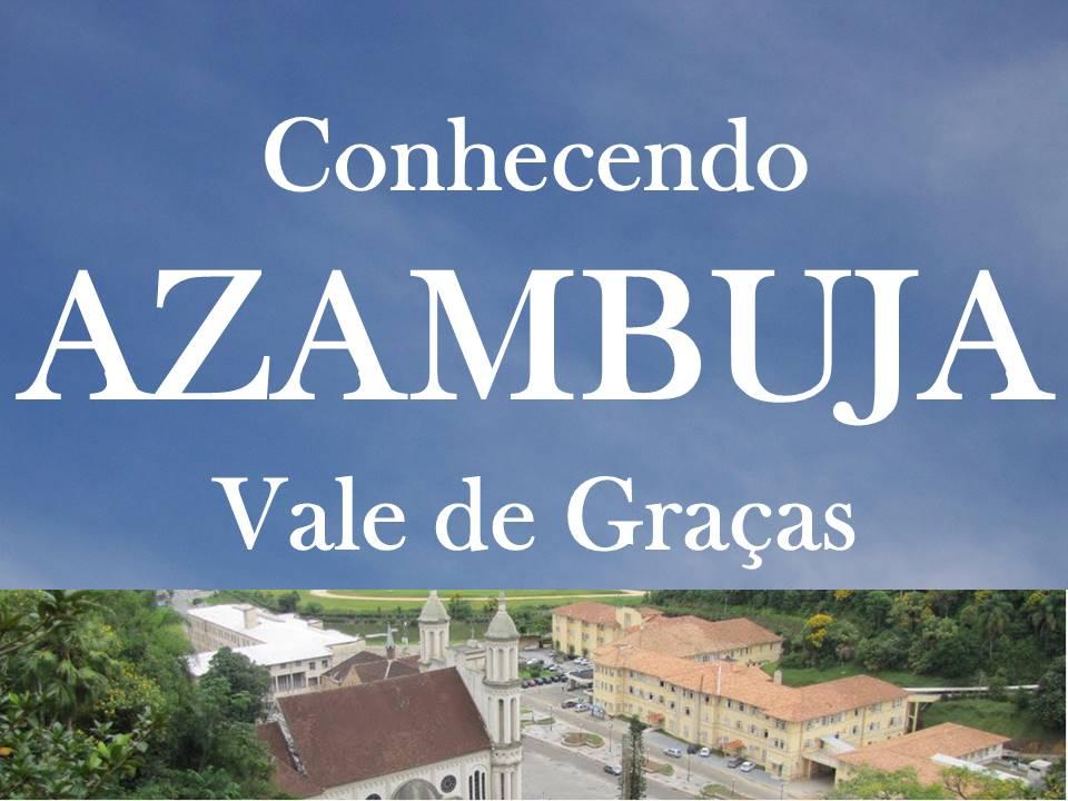 CONHECENDO AZAMBUJA