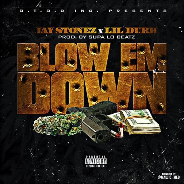 Jay Stonez - Blow 'em Down (feat. Lil Durk) - Single  Cover