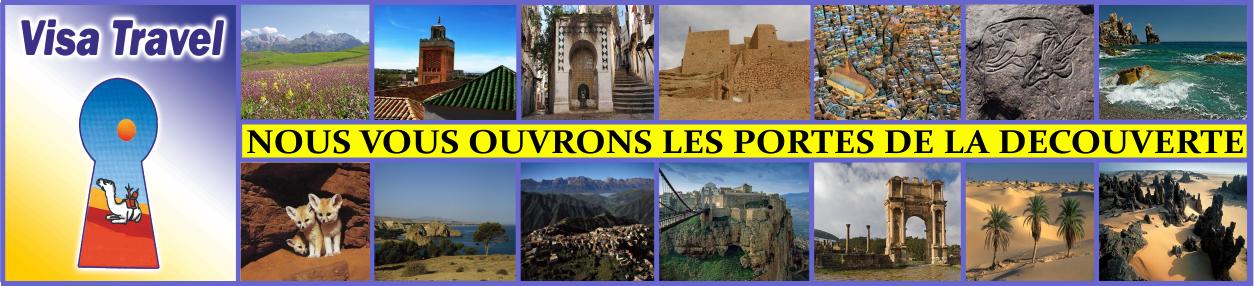 VISA TRAVEL ALGERIE. Vivez vos vacances en Algérie ! ! !