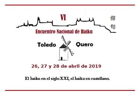 VI ENCUENTRO NACIONAL DE HAIKU EN TOLEDO Y QUERO