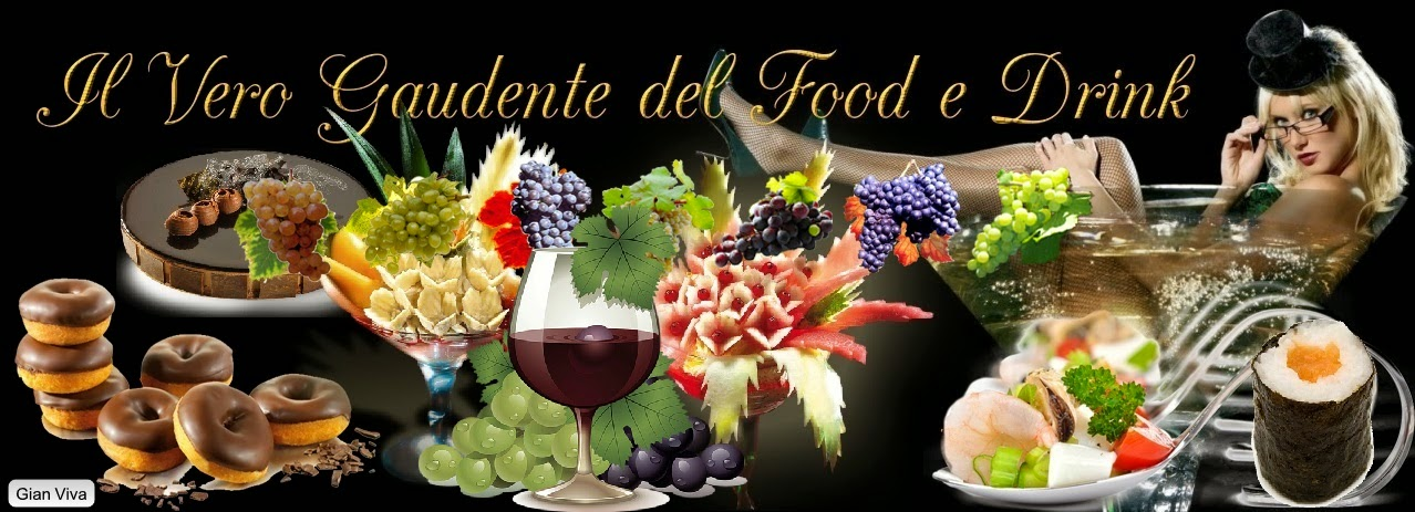 il vero gaudente del food e drink