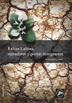 Libro : Raíces Latinas, Antología Narradores y poetas inmigrantes