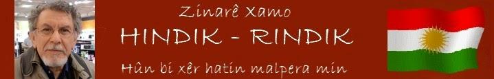 Zinarê Xamo ***HINDIK-RINDIK***