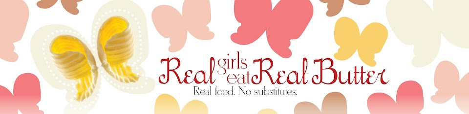 Real Girls Eat Real Butter
