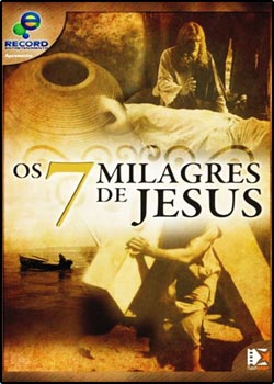 Filme Os 7 Milagres De Jesus   Nacional