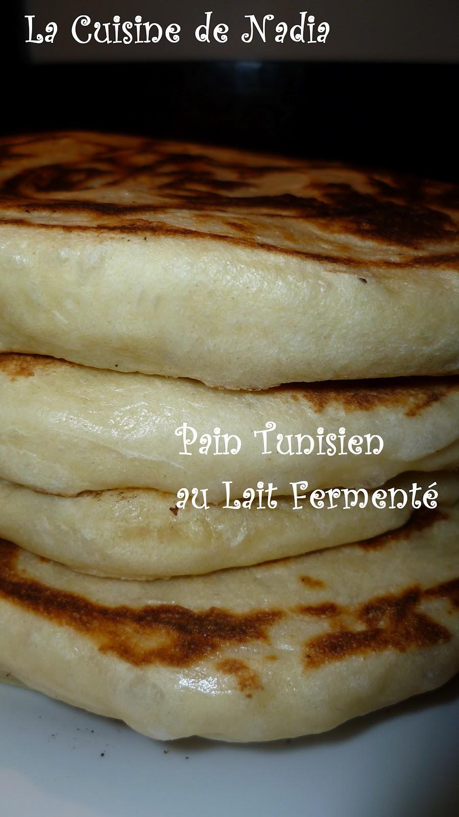 La cuisine de nadia pain tunisien au lait ferment - Recette de pain au lait ...