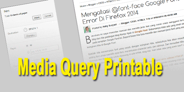 Mengatur Area Print Page Blog Dengan Media Query Printable
